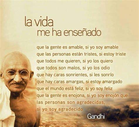 gandhi biography en español la vida me ha ense 241 ado frases de gandhi frases y