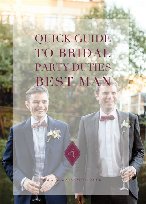 Guide to Bridal Party Duties Best Man   Always Andri Weddings