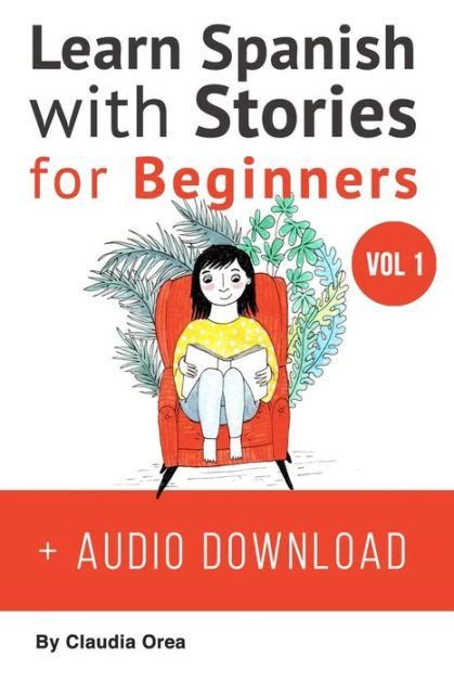 short and easy spanish 1539425215 learn spanish with stories for beginners audio download 10 easy short stories with english