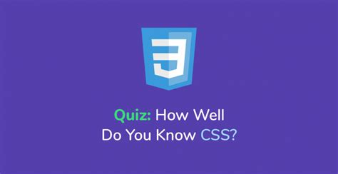 quiz css layout quiz how well do you know css web design online