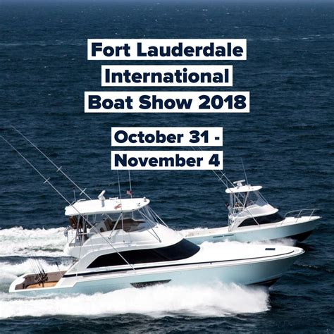 boat show events 2018 fort lauderdale international boat show 2018 bertram yachts