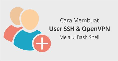 cara membuat vm melalui panel reseller vps idcloudhost cara membuat user ssh openvpn melalui bash shell