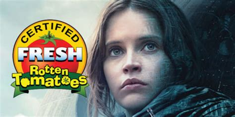 a wars story rotten tomatoes rogue one a wars story is certified fresh on rotten