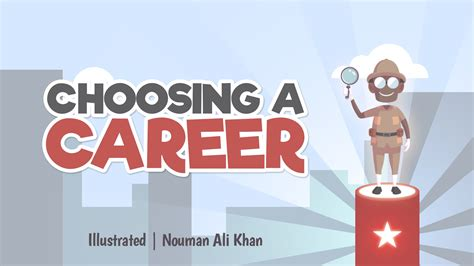Choosing A by Choosing A Career Nouman Ali Khan Illustrated