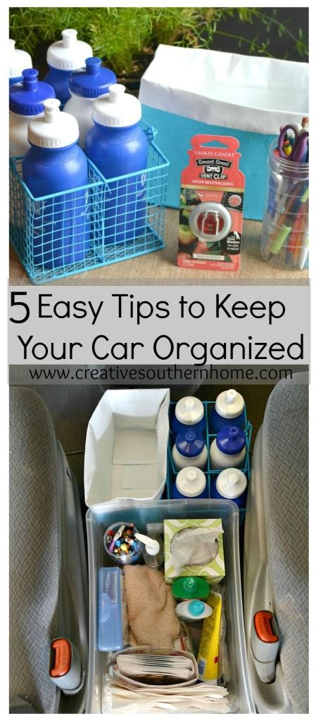 5 tips for keeping your household organized buildipedia 5 easy tips to organize your car