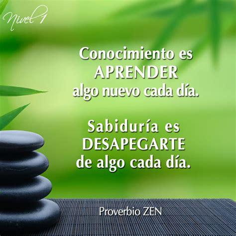 imagenes zen con mensajes conocimiento y sabidur 237 a proverbio zen reflexions