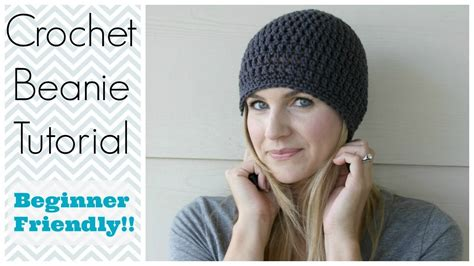 video tutorial how to crochet how to crochet a beanie tutorial beginner friendly youtube
