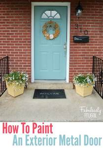 How To Paint Metal Front Door How To Add Curb Appeal On A Budget