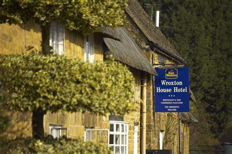 best western hotel house best western plus banbury wroxton house hotel
