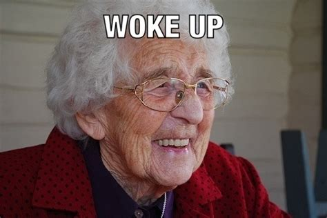 Grandmother Meme - good day grandma meme guy