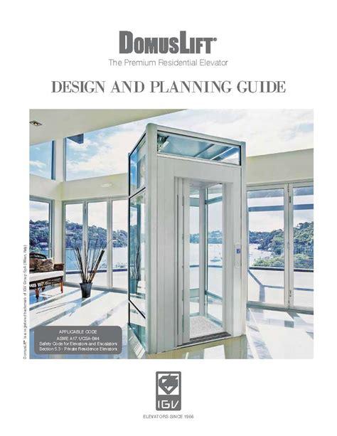 home design guide home elevator design guide 28 images home elevator