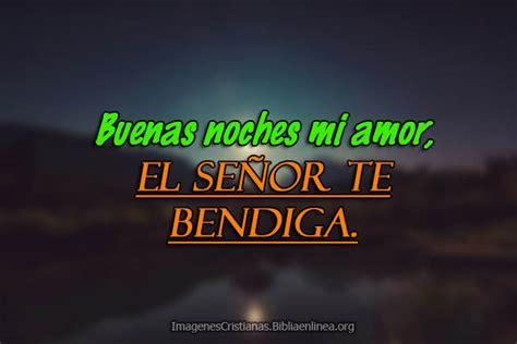 Imagenes Cristianas De Buenas Noches Mi Amor | buenas noches amor en frases cristianas con im 225 genes