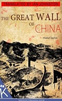 china s world what does china want books the great wall of china by franz kafka reviews