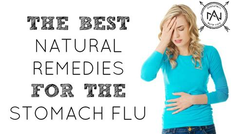 stomach virus the best remedies for the stomach flu ancestral nutrition