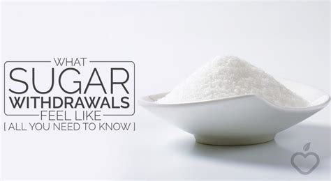 What Does Sugar Detox Feel Like by What Sugar Withdrawals Feel Like All You Need To