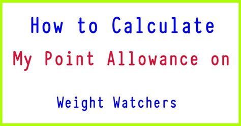 how to calculate your weight watchers points can i calculate my smartpoints allowance on weight
