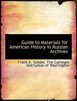 american history a captivating guide to the and events that shaped the history of the united states books guide to materials for american history in russian