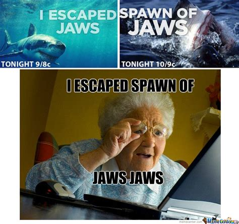 Jaws Meme - jaws by nevres paric meme center