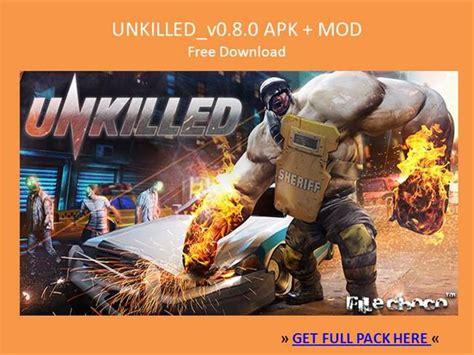 free download game unkilled mod apk unkilled v0 8 0 apk mod free download authorstream