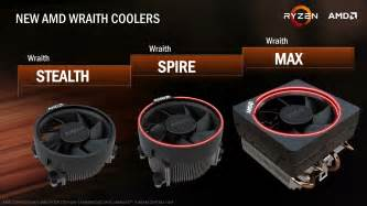 amd stock amd stock coolers and memory wraith v2 and ddr4 the amd zen and ryzen 7 review a deep dive