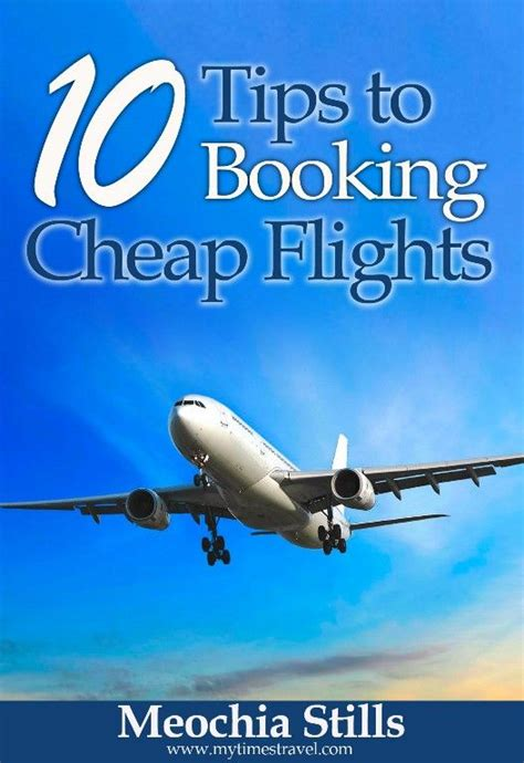 how to find a cheap flight be clever with your cash best 25 book flights ideas on pinterest smart tickets