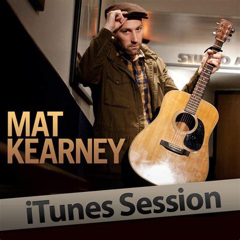 matt kearney hey mat kearney hey itunes session lyrics genius lyrics