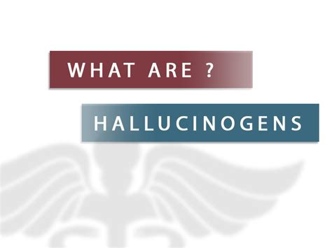 Hallucinogens Detox by What Are Hallucinogens Hallucinogenic Abuse And