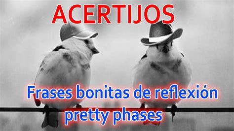imagenes y frases de reflexion frases bonitas de reflexi 243 n en ingles youtube