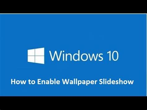 windows 10 wallpaper tutorial this tutorial will show you how to make a desktop