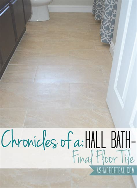 bathroom chronicles hall bath chronicles final floors a shade of teal