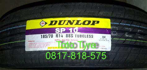 Ban Dunlop Sp 10 185 70 R14 jual ban dunlop sp10 185 70 r14 oem toyota avanza dan