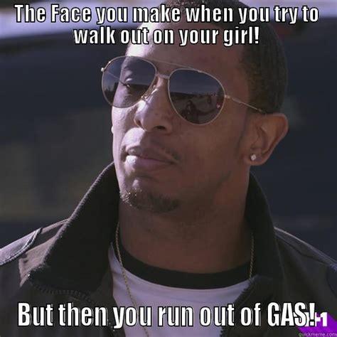 Ran Out Of Gas Meme - o shea runs out of gas quickmeme