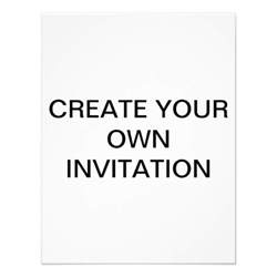 create your own custom invitation 11 cm x 14 cm invitation card zazzle