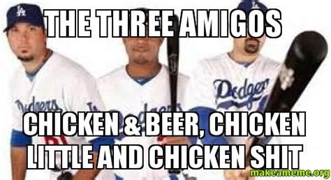 Beer Shits Meme - the three amigos chicken beer chicken little and