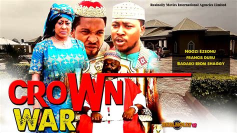 war collage nigerian nollywood movie crown war 1 2014 latest nigerian nollywood movies youtube