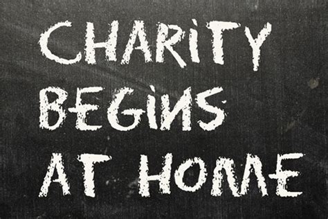 when charity begins at home the standard