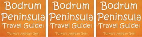 bodrum peninsula travel guide sale press release bodrum peninsula travel guide by jay artale