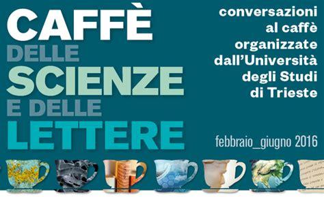 divulgazione caff 195 168 delle scienze e delle lettere