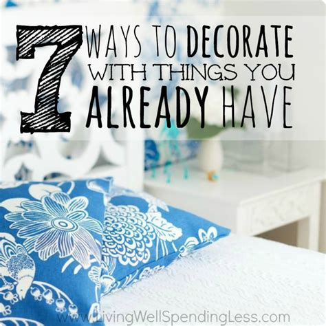 how to decorate with pictures 7 ways to decorate with things you already have living