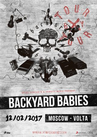 backyard babies tour backyard babies tour dates for 2017 available