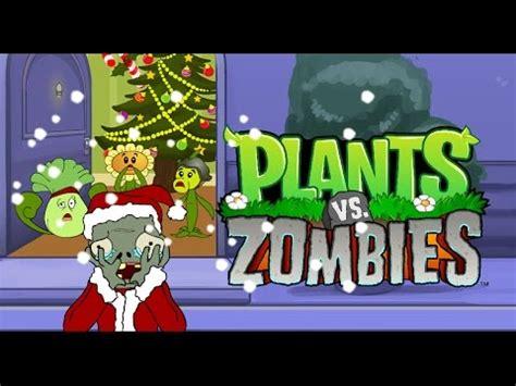 imagenes de plantas vs zombies navidad la aventura de plantas vs zombies navidad 2016 youtube