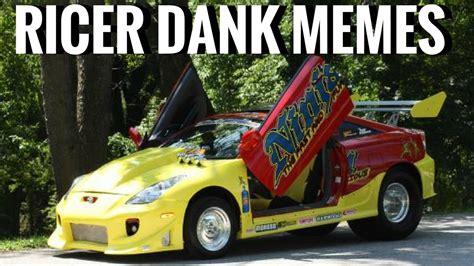 Ricer Memes - ricer dank memes when a ricer becomes a meme youtube