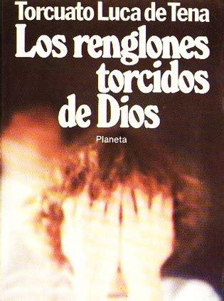 los renglones torcidos de 8432068144 los 68 libros m 225 s recomendados para leer