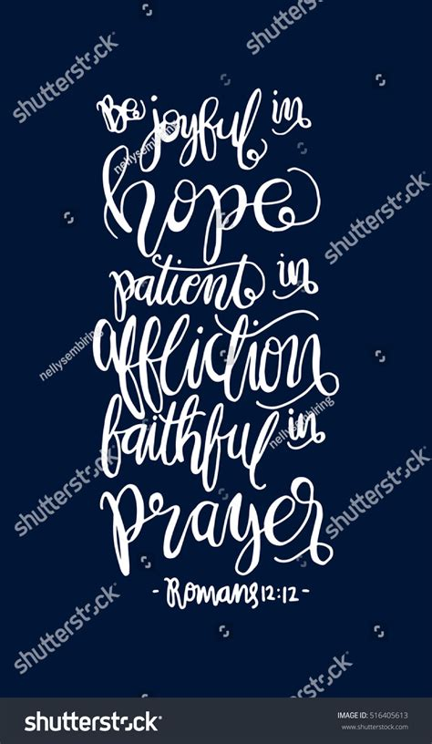 Be Joyful be joyful in patient in affliction faithful in