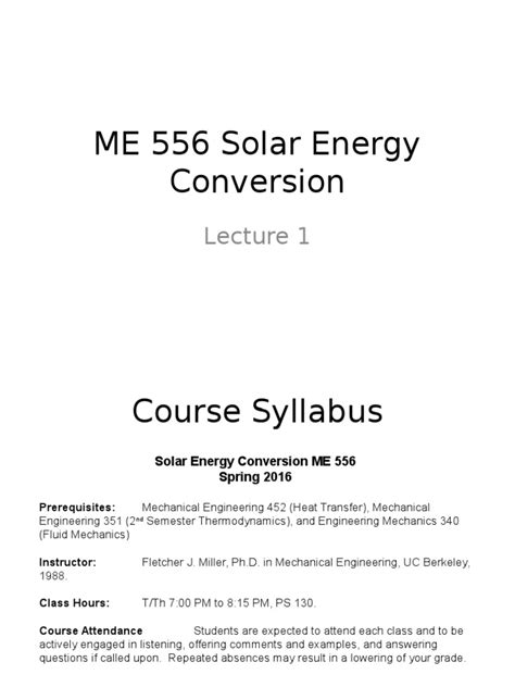 Energy Engineering Course Outline by Me 556 Solar Energy Conversion Lecture 1 Syllabus Sun
