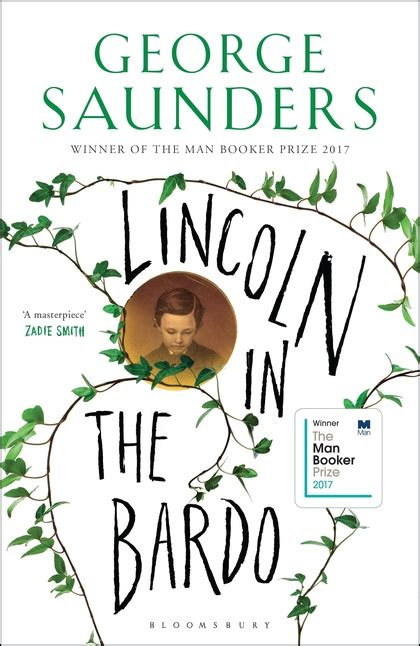 lincoln in the bardo a novel books lincoln in the bardo winner of the booker prize 2017