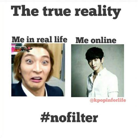 Kpop Meme - social media true reality real life online meme