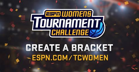 espn tournament challenge get in on the excitement of women s tournament challenge espn get in on the