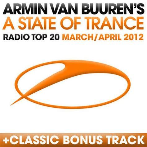 Top 20 Classic by A State Of Trance Radio Top 20 March April 2012