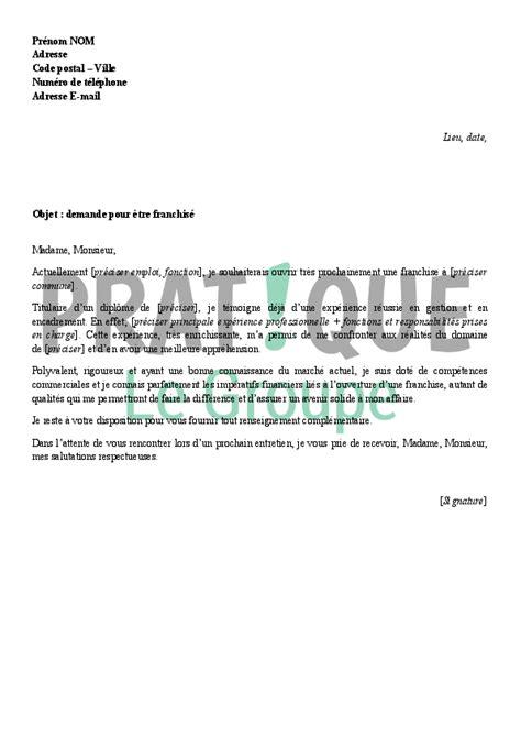 Demande De Partenariat Lettre Modele lettre de demande pour devenir franchis 233 pratique fr